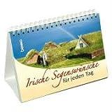 Irische Segenswünsche für jeden Tag: Morgen- und Abendsegen