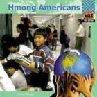 Hmong Americans (One Nation (Abdo Publishing Company))