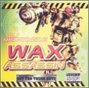 Wax Assassin