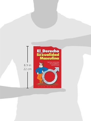 El Derecho a la Sexualidad Masculina (Spanish Edition)