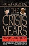 The Crisis Years 9780060981051