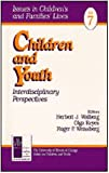 Children and Youth Vol. 7 : Interdisciplinary Perspectives, , 0761909079