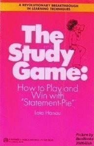 The study game;: How to play and win with statement-pie by Laia Hanau (1974-08-01)