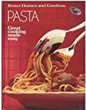 Pasta, Better Homes and Gardens Editors, 0696021986
