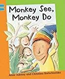 Monkey See, Monkey Do, Anne Adeney, 1597712426