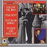 Follow The Boys / Star Dust / Waterloo Bridge / To Have and Have Not by Various Artists (1997-08-02)