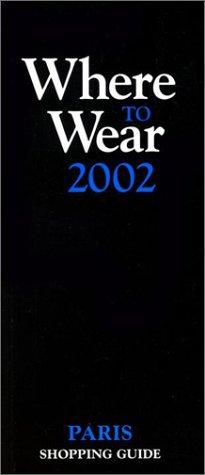 Download Where to Wear Paris, 2002 PDF
