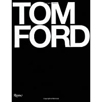 Tom Ford & Bridget Foley Hardcover Book