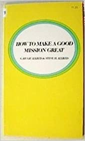 Book How to Make a Good Mission Great