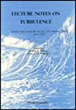 Lecture Notes on Turbulence, Jackson R. Herring, 9971508052