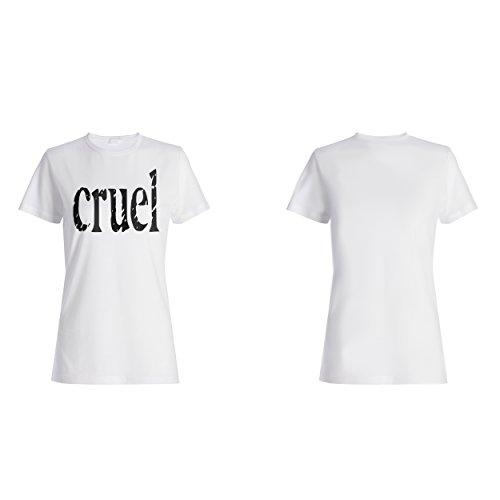 Grausame lustige Neuheit Damen T-shirt d349f