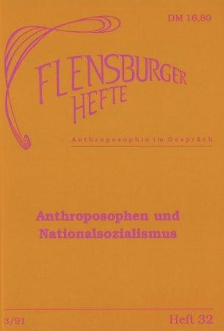 Anthroposophen und Nationalsozialismus (Flensburger Hefte - Buchreihe)