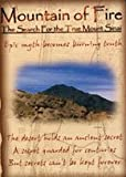 Mountain of Fire: The Search for the True Mount Sinai-