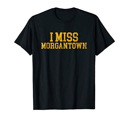 Morgantown West Virginia Tshirt For West Virginia Alumni