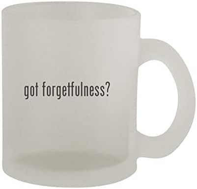 got forgetfulness? - 10oz Frosted Coffee Mug Cup, Frosted