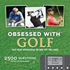 Obsessed with Golf: Test Your Knowledge on…
