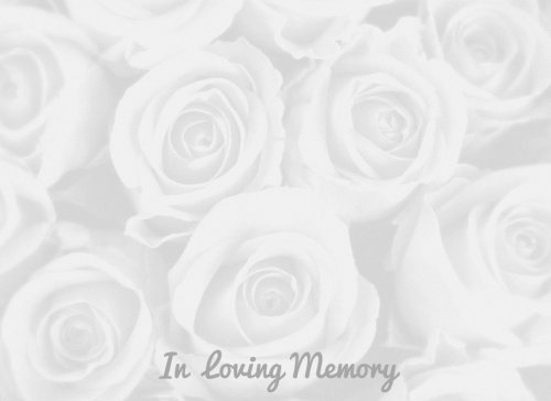 In Loving Memory: White Rose Design, Message Book, Keepsake, Guest Book for Friends & Family to write in with Encouraging Quotes, 90 Pages, 8.25x6in (Condolence Books) (Volume 4) PDF