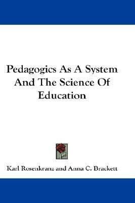 Pedagogics as a System and the Science of Education(Hardback) - 2007 Edition ebook