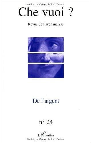 Lire un Che vuoi ?, N° 24, 2005 : De l'argent epub pdf