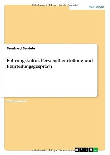 Führungskultur. Personalbeurteilung und Beurteilungsgespräch (German ...
