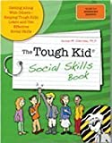 img - for Tough Kid Social Skills Book : Getting along with Others-Helping Tough Kids Learn and USe Effective Social Skills book / textbook / text book