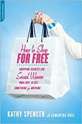 How to Shop for Free Publisher: Da Capo Lifelong Books; Original edition