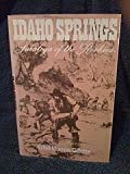 Idaho Springs, Saratoga of the Rockies, Ethel M. Gillette, 0533029740