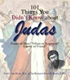101 Things You Didn't Know about Judas, Justin Cord Hayes and Glenn E. Busch, 1598692801