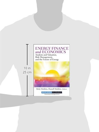 Energy Finance and Economics: Analysis and Valuation, Risk Management, and the Future of Energy by Wiley (Image #2)
