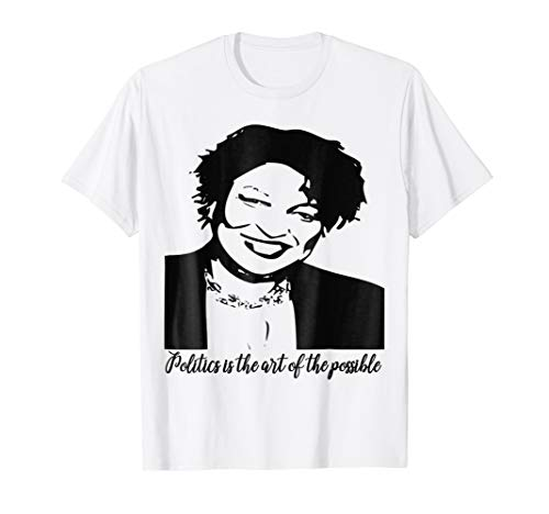 Stacey Abrams - politics is the art of the possible T-Shirt