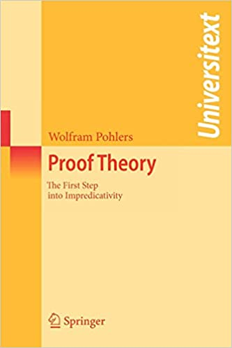 Proof Theory: The First Step into Impredicativity (Universitext)