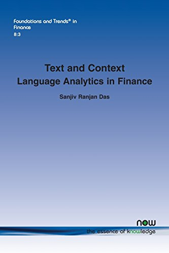 Text and Context: Language Analytics in Finance (Foundations and Trends in Finance)