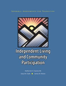 Informal Assessments for Transition: Independent Living and Community Participation