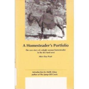 A Homesteader's Portfolio (Northwest Reprints)