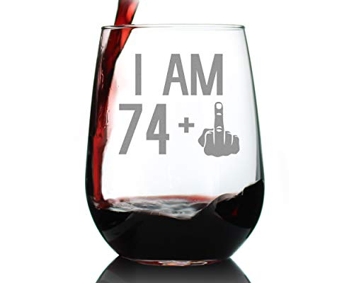 74 + 1 Middle Finger Funny Wine Glass