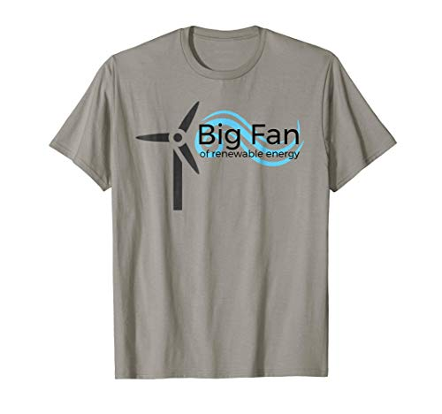 Wind Turbines Design - Big Fan of Renewable Energy T-Shirt with Wind Turbine Design