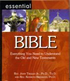 Essential Bible Everything You Need To Understand The Old And New Testaments pdf