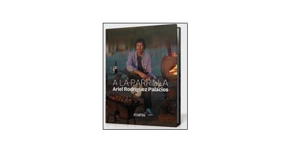Amazon.com: A la Parrilla (9789500843300): Varios: Books