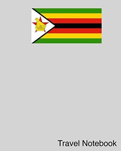 Travel Notebook: Zimbabwe Travel Journal and Trip Organizer...