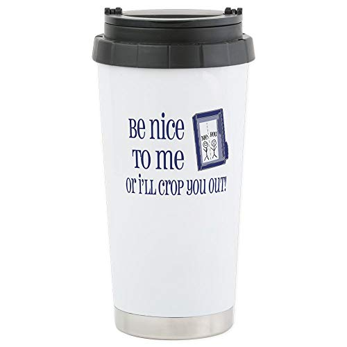 CafePress Be Nice Stainless Steel Travel Mug, Insulated 16 oz. Coffee Tumbler
