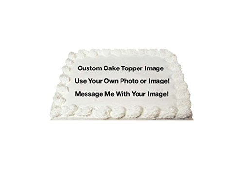 Create Your Own Custom Edible Cake Topper Photo Cake Frosting Icing Topper Sheet Personalized Custom Customized Birthday Party - 1/2 Sheet