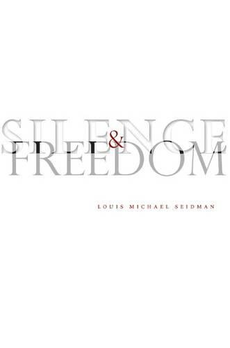 Silence and Freedom (Stanford Law Books)