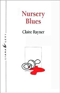 Nursery blues par Claire Rayner