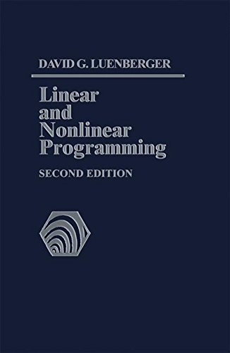 Linear and Nonlinear Programming: Second Edition