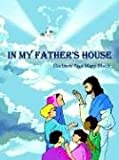 img - for IN MY FATHER'S HOUSE book / textbook / text book