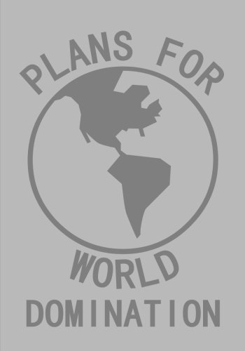 Download Plans For World Domination Notebook (7 x 10 Inches): A Classic Ruled/Lined 7x10 Inch Notebook/Journal/Composition Book To Write In (Gray/Grey) (Funny ... Other Great Presents / Gifts for Him or Her) PDF