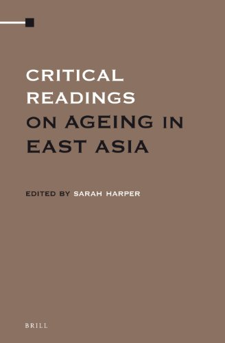 Critical Readings on Ageing in East Asia (4 Volume Set)