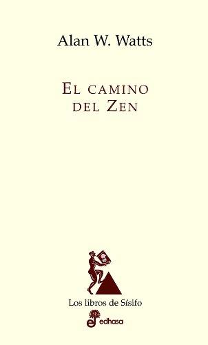 El camino del Zen de Allan W Watts