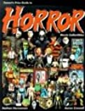 Tomart's Price Guide to Horror Movie Collectibles (Tomart's Price Guides)