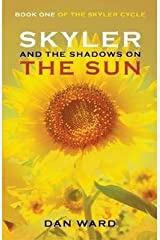 Skyler and the Shadows on the Sun Paperback